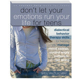 Don't Let Your Emotions Run Your Life for Teens Activity Book