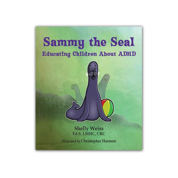 Sammy the Seal: Educating Children about ADHD