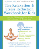 Relaxation & Stress Reduction Workbook for Kids