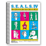 S.E.A.L.S. IV (Self Esteem and Life Skills) Book