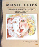 Movie Clips for Creative Mental Health Education Book