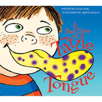 A Bad Case of Tattle Tongue Book