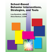 School Based Behavior Interventions, Strategies, and Tools