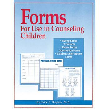 Forms For Use in Counseling Children