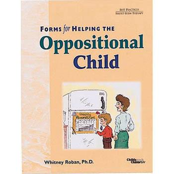 Forms for Helping the Oppositional Child