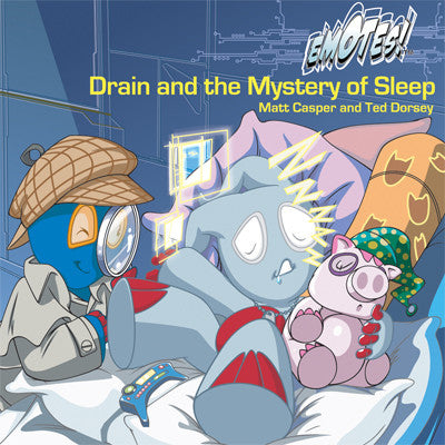 Emotes Book - Drain and the Mystery of Sleep: About Healthy Habits