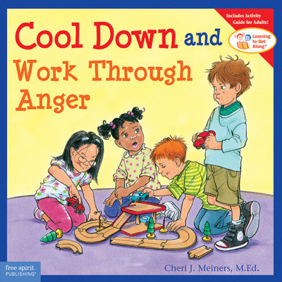 Learning to Get Along: Cool Down and Work Through Anger