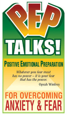 PEP Talks: Overcoming Anxiety and Fear