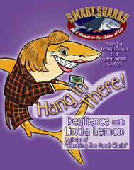Smart Sharks: Hang in There: Resilience