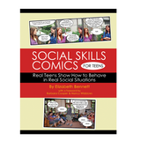 Social Skills Comics: For Teens