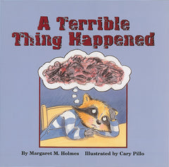 A Terrible Thing Happened