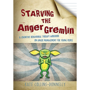 Starving the Anger Gremlin: A Cognitive Behavioral Therapy Workbook on Anger Management for Young People