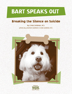 Bart Speaks Out: Breaking the Silence on Suicide*