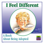 I Feel Different: A book about being adopted*