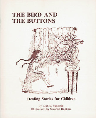 Bird and the Buttons: Healing Stories for Children