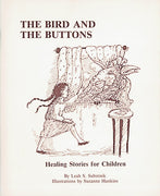 Bird and the Buttons: Healing Stories for Children*