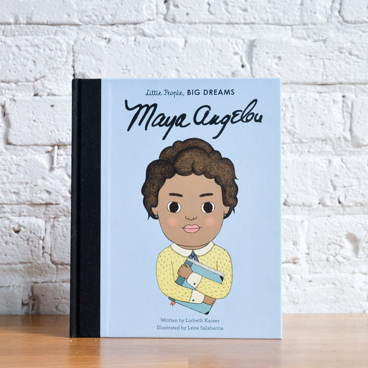 maya angelou: little people BIG DREAMS