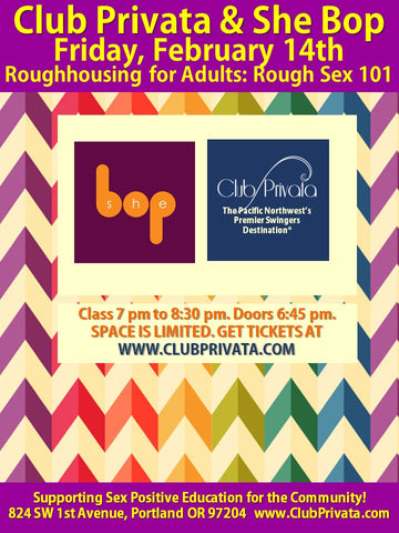 February 14th 2020 Roughhousing for Adults: Rough Sex 101