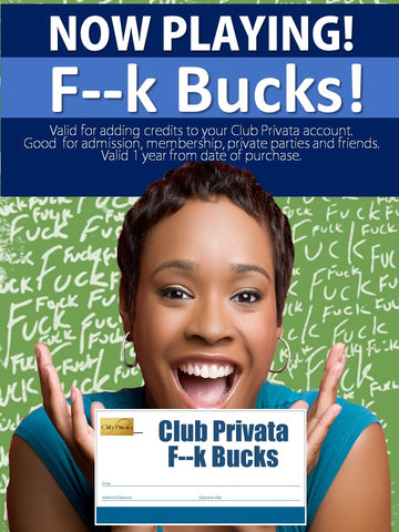 Club Privata F--Bucks