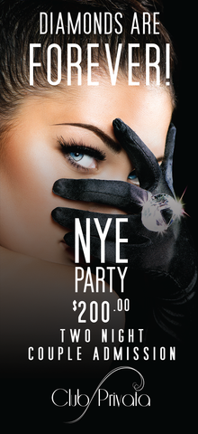 Club Privata Presents Diamonds are Forever New Years Eve - 2 Night Couples Pass