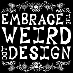 Embrace The Weird