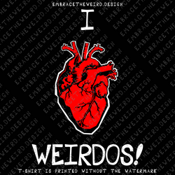 I Heart Weirdos (Unisex T-Shirt)