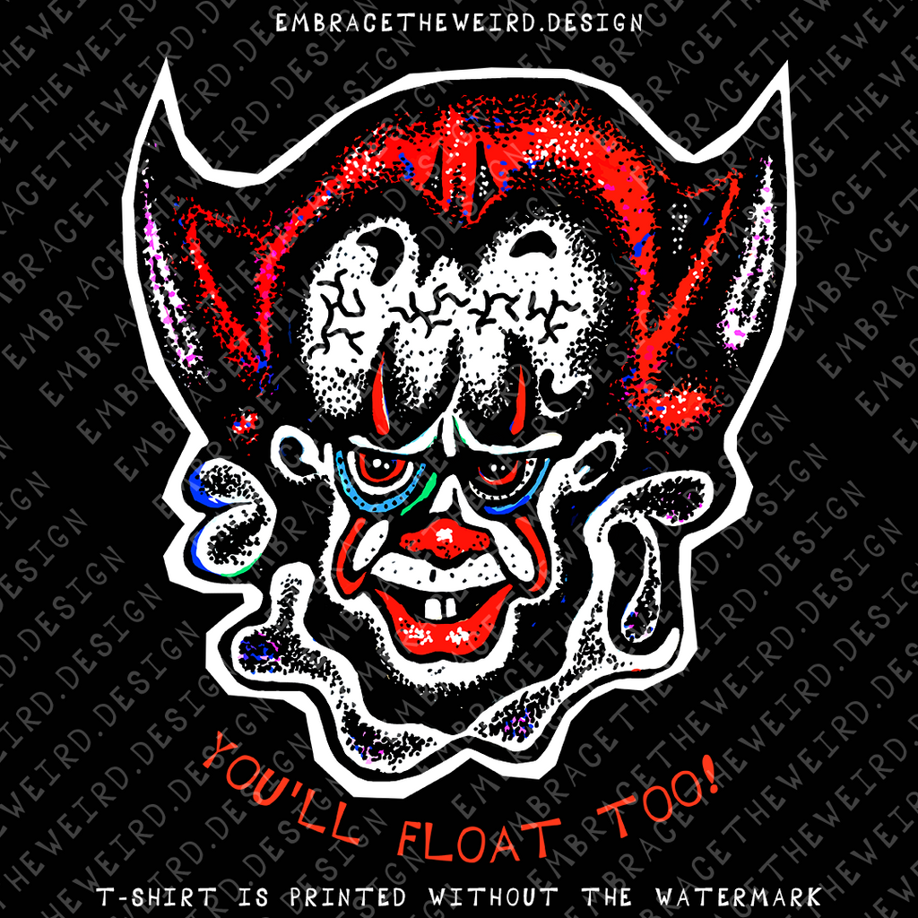 Italian Florence: YOU'LL FLOAT TOO (Ladies T-Shirt)