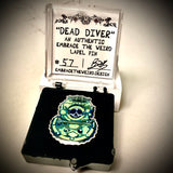 Dead Diver (Limited Edition Lapel pin)