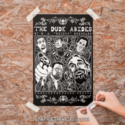 THE DUDE ABIDES (Open Edition Poster Print)