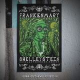 Frankenmary Shelleystein (Open Edition Poster Print)