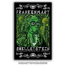 Load image into Gallery viewer, Frankenmary Shelleystein (Open Edition Poster Print)