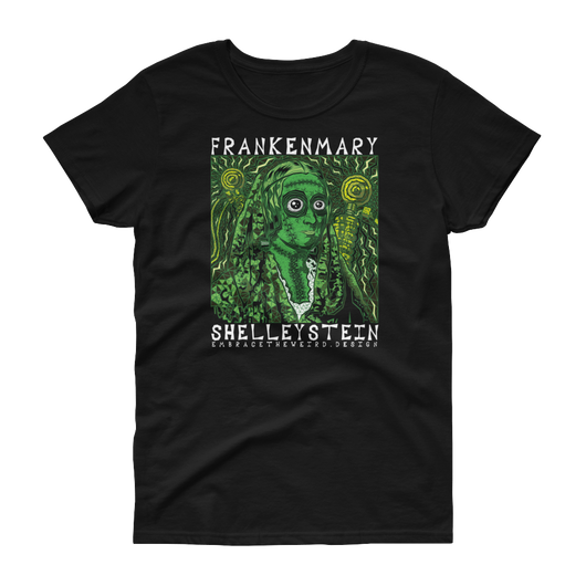 FrankenMary ShelleyStein (Ladies T-Shirt)