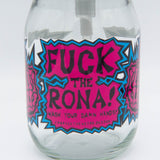 FU*K the RONA! (Soap and Lotion Dispenser)