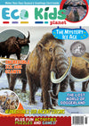 Kid's Nature Magazines - Issue 26 - The Mystery Ice Age