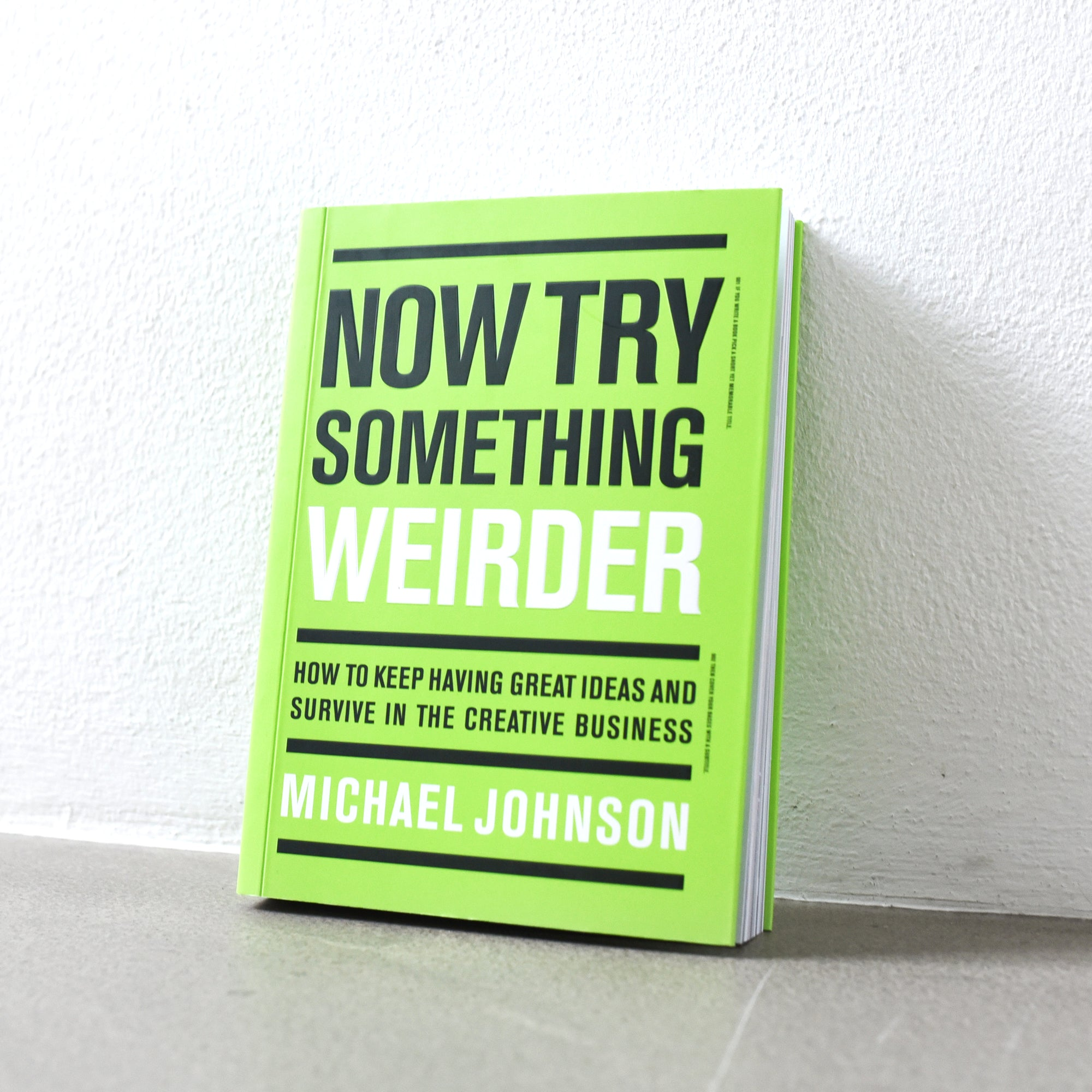Now Try Something Weirder - Michael Johnson