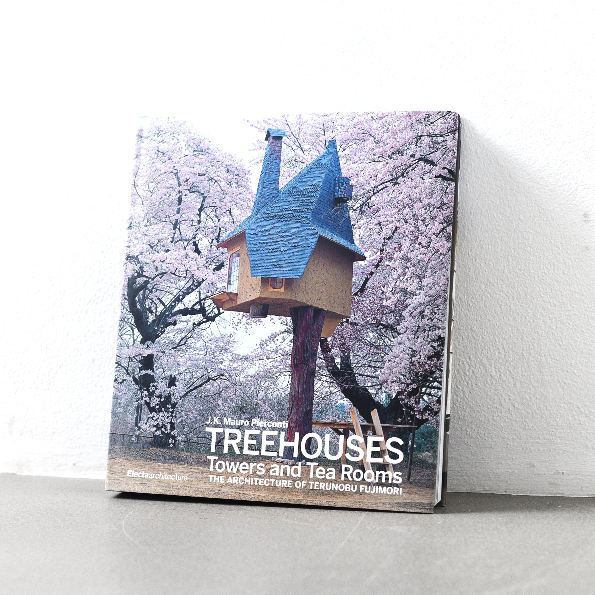 Tree Houses: Towers and Tea Rooms