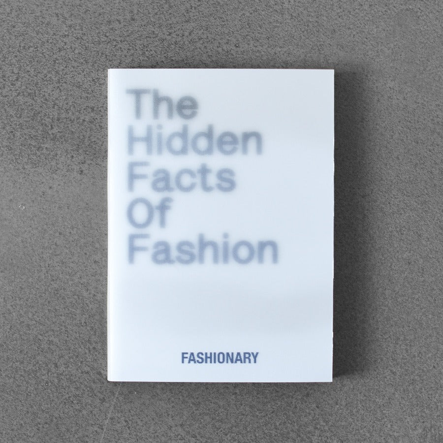 The Hidden Facts of Fashion: Fashionary