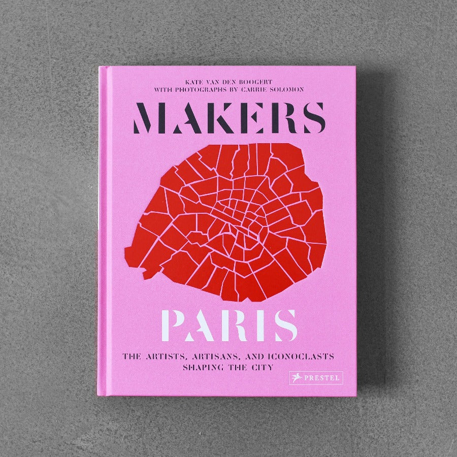 Makers Paris - Kate van den Boogert & Carrie Solomon