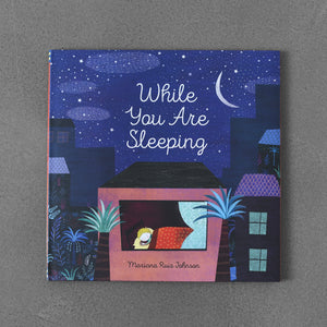 While You Are Sleeping - Mariana Ruiz Johnson