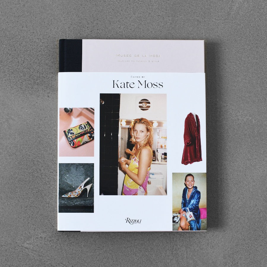 Museo de la Moda: Musing on the Fashion Side - edited by Kate Moss