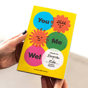 You, Me, We!: 2 Books for Parents & Kids to Fill in Together - Erin Jang