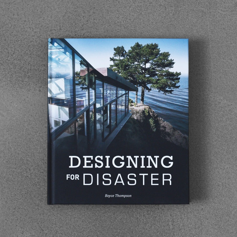Designing for Disaster - Tracy Thompson