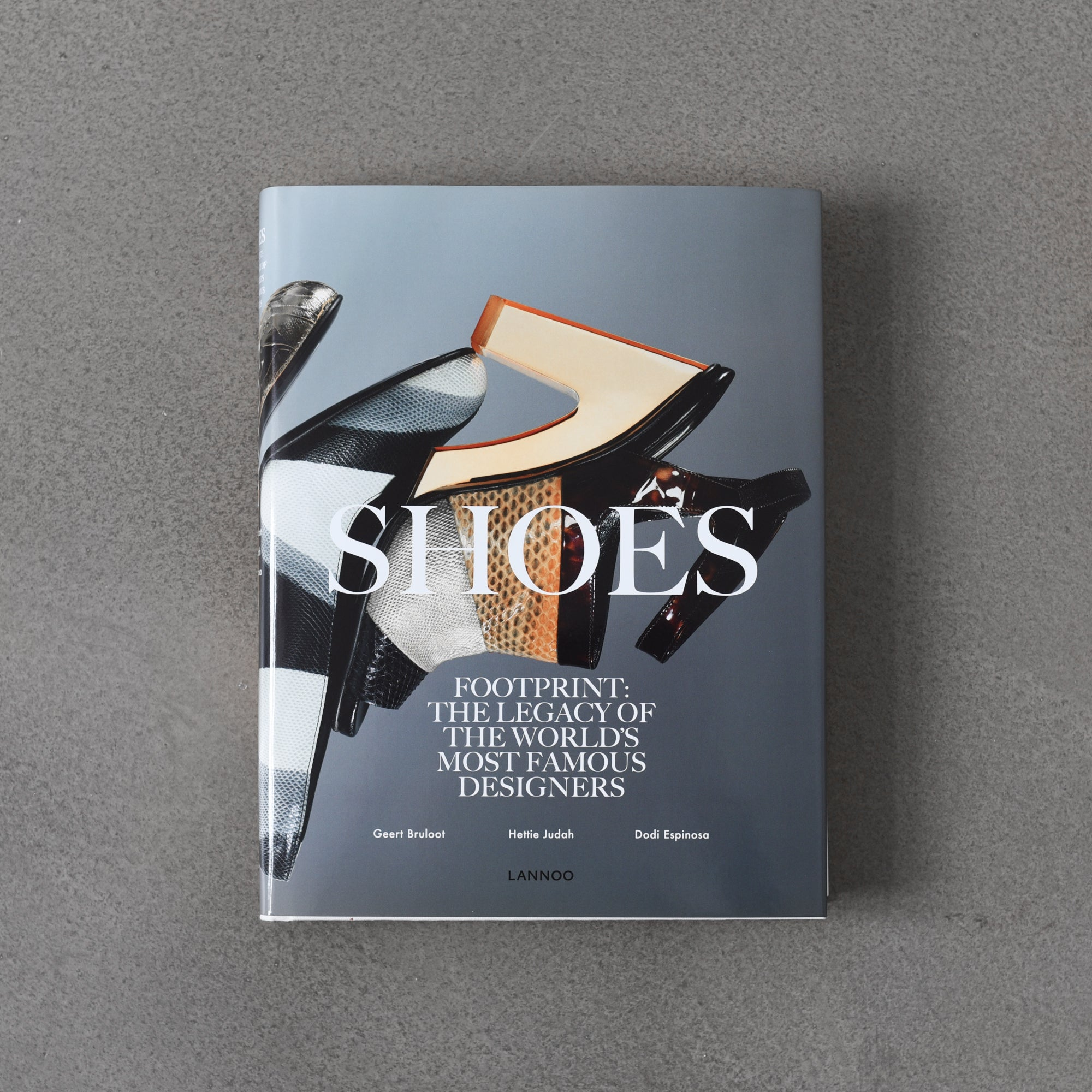 Shoes: The Legacy of The World's Most Famous Designers