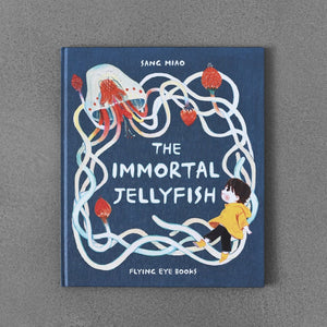 The Immortal Jellyfish - Sang Miao