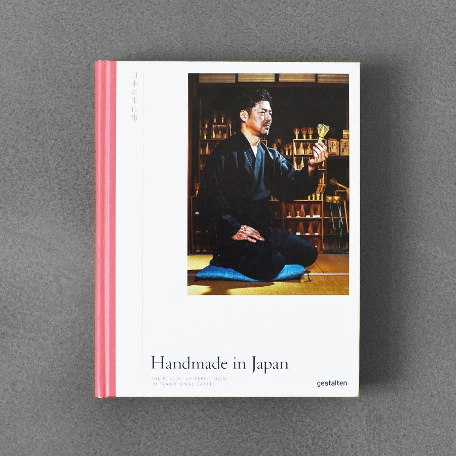 Handmade in Japan: The Pursuit of Perfection in Traditional Crafts
