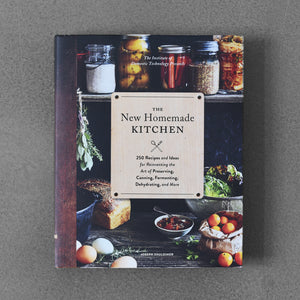 The New Homemade Kitchen - Joseph Shuldiner