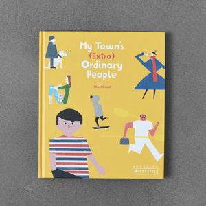 My Town's (Extra) Ordinary People - Mikel Casal