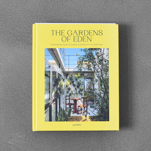 The Gardens of Eden: New Residential Garden Concepts & Architecture for Greener Planet