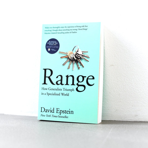 Range: How Generalists Triumph in a Specialized World - David Epstein