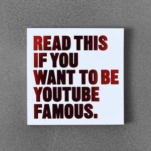 Read This If You Want to Be Youtube Famous - Will Eagle